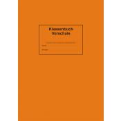 Klassenbuch Vorschulstufe, Volksschule