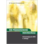Die pädagogische Hochschule, Hochschulgesetz 2005, 5. Auflage
